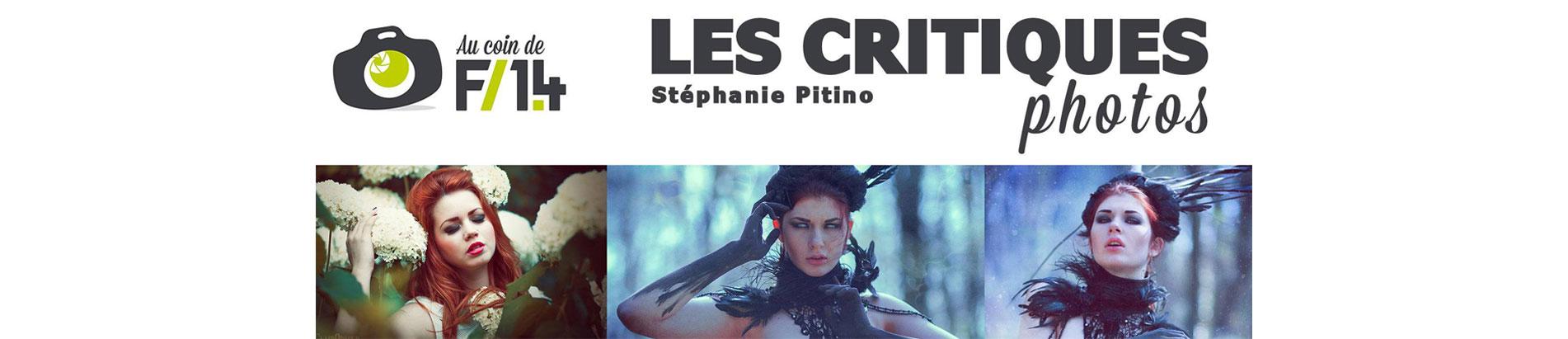 Vidéo : Les critiques photos – Episode 8 / Stéphanie Pitino alias ClairObscur – Au coin de F/1.4