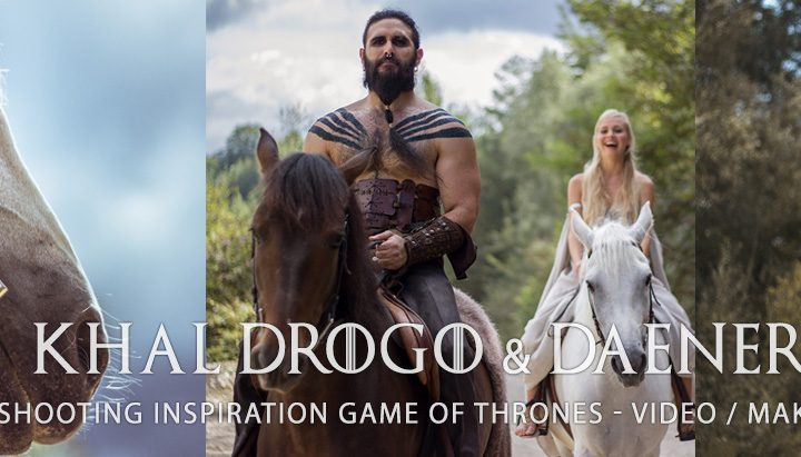 Khal Drogo & Daenerys : Shooting inspiration Game Of Thrones by ClairObscur.fr